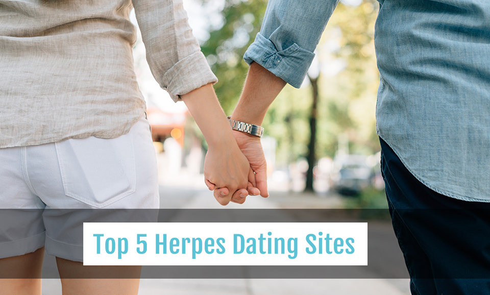 Top 5 Herpes Dating Sites (2019)